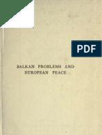 Buxton Leese -Balkan Problems and European Peace