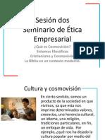 Cosmovisión, Clase 2