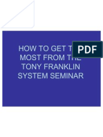 Get the Most From the Tony Franklin Seminar