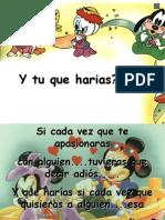 QueHariasTu