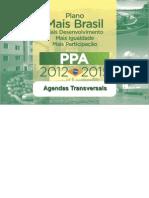 Plano Mais Brasil - Agendas Transversais