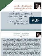 Inertização Areia Fundição Fenólica