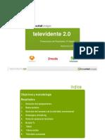 Televidente 2.0 Presentación de Resultados