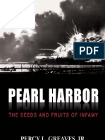 Pearl Harbor. the Seeds and Fruits of Infamy. Percy L. Greaves Jr.
