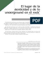 El Lugar de La Autenticidad y de Lo Underground en El Rock