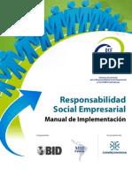Manual de Implementación Responsabilidad Social Empresarial - ComprometeRSE, BID y Confecamaras, 2010