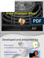 Is the Phantom Alive 2