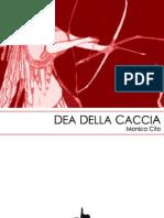 Monica Cito - Dea della Caccia