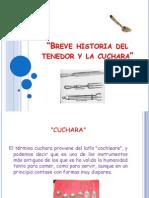 Breve Historia Del Tenedor y La Cuchara