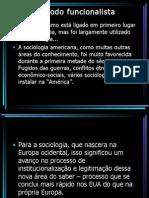 O método funcionalista