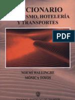 Diccionario de turismo, hoteleria y transporte.