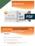 Confer en CIA Acordo Ortografico Lisboa Editora