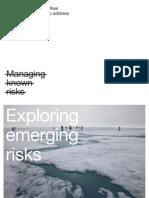 Exploring Emergin Risks