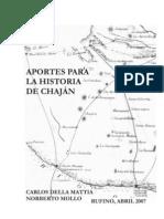 MOLLO, N. y C. DELLA MATTIA. 2007. Aportes para la historia de Chaján