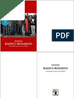AA.VV., Dossier migrazioni Radici Rosarno 2010-2011