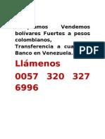 Bolivares Fuertes a Pesos Colombianos