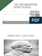 Classical Organization Theory School[1]....