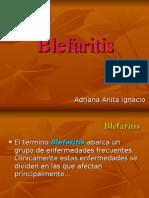 Blefaritis, Oftalmología.