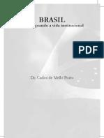 Brasil aperfeiçoando a vida institucional