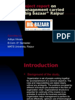 Stores Management of Big Bazaar, Raipur
