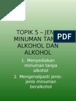 TOPIK 5 – JENIS MINUMAN TANPA ALKOHOL DAN