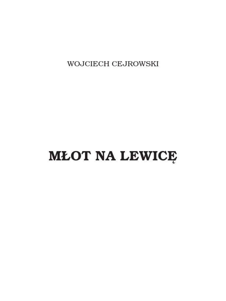 Cejrowski Wojciech Młot Na Lewicę