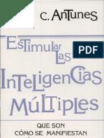 Estimular las inteligencias múltiples- qué son- cómo se manifiestan- cómo ... Escrito por Celso A. Antunes-Alberto Villalba (1)