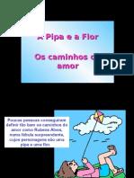 A Pipa e a Flor