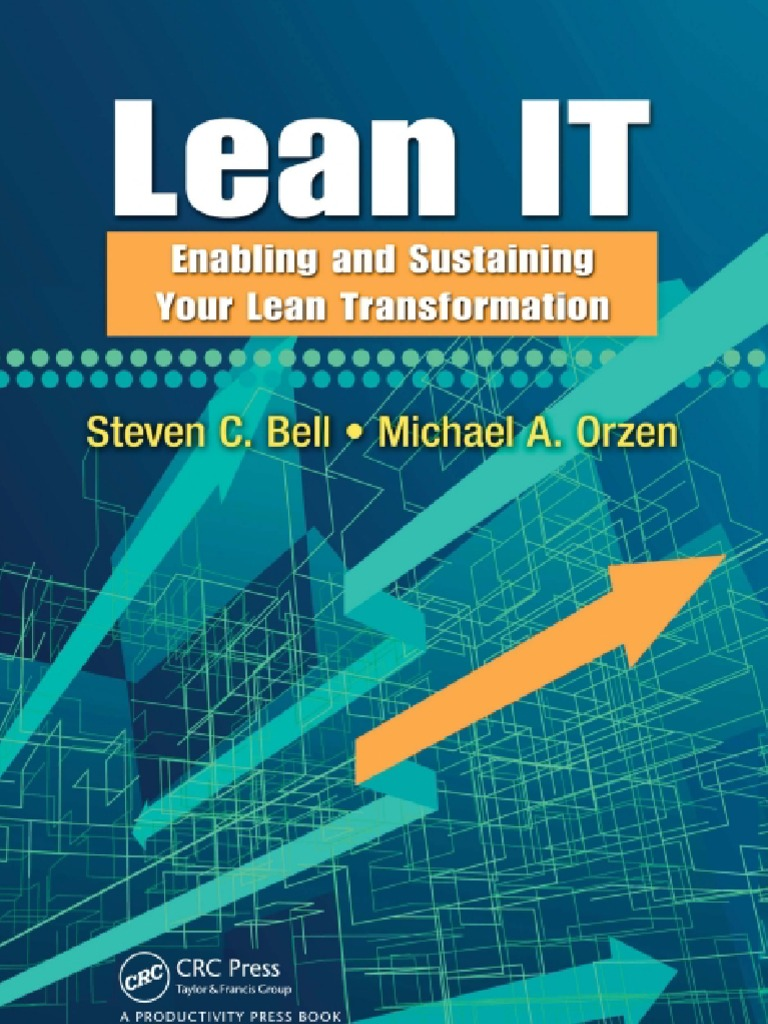 Lean it enabling and sustaining your lean transformation lean lean it enabling and sustaining your lean transformation lean manufacturing project management fandeluxe Images