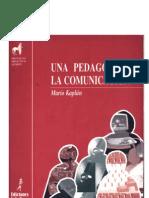 Mario Kaplún - Una Pedagogia de la comunicacion