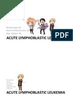 CASE PRE- Acute Lymphoblastic Leukemia