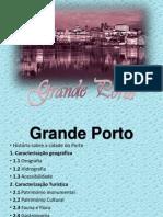 Grande Porto POWER POINT