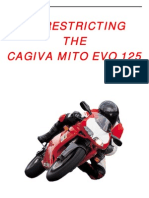 De-Restricting the Cagiva Mito Evo 125