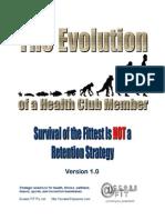 The Evolution of a Health Club Member