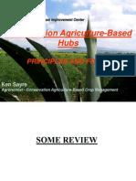 K Sayre - CA-Based Hubs - Principles and Focus - CSISA CA Course - June-July 2011
