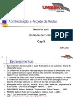 RED009 - Cap.09 - Camada de Enlace 20110101