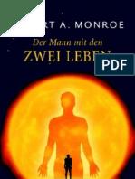 Robert A. Monroe - Der Mann Mit Den Zwei Leben