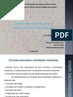 Corrosão associada a solicitações mecânicas