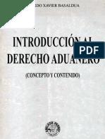 Introduccion Al Derecho Aduanero - Ricardo Xavier Basaldua