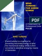 Wind Turbine - For Green Power