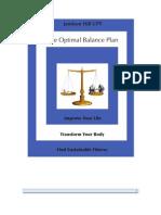 The Optimal Balance Plan