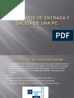 5. Dispositivos de Entradas y Salidas de Una Pc