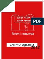 Carta-Programa Fórum da Esquerda 2012