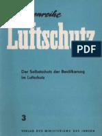 Schriftenreihe Luftschutz 3 - Der Selbstschutz der Bevölkerung im Luftschutz