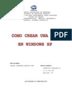 Como Crear Una Red en Windows Xp