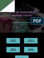 Atlas de Histologia Geral e Biologia Celular