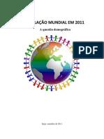 A POPULAÇÃO MUNDIAL EM 2011