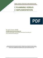Strategic Planning Versus Implementation