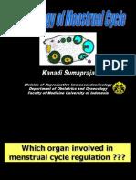Fisiologi Siklus Haid(Dr.kanadi Sumapraja