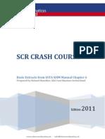 SCR Crash Course Edition 2011